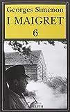 I Maigret: La furia di Maigret-Maigret a New York-Le vacanze di Maigret-Il morto di Maigret-La prima inchiesta di Maigret: 6