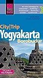 Reise Know-How CityTrip Yogyakarta und Borobudur: Reiseführer mit Faltplan und kostenloser Web-App