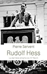 Rudolf Hess par Servent