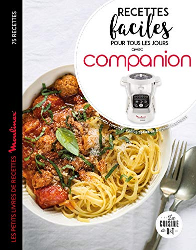 Recettes faciles pour tous les jours avec companion