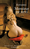 Monsieur est servi (LECTURES AMOUREUSES t. 117)