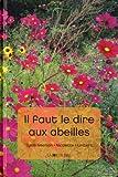 """Afficher """"Il faut le dire aux abeilles"""""""