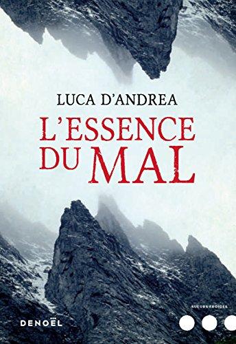 L'Essence du mal - Luca D'Andrea