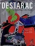 Destarac - L'esthétique du chaos