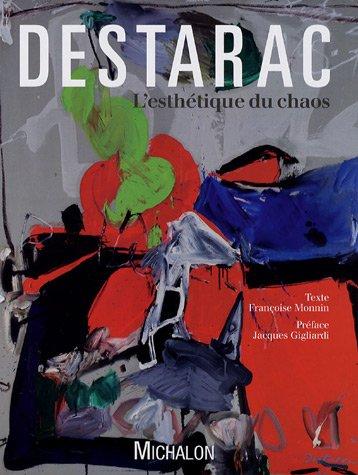 Destarac : L'esthétique du chaos