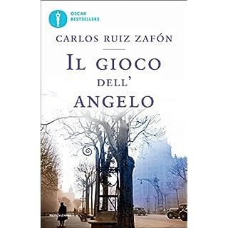 Il gioco dell'angelo (Il Cimitero dei Libri Dimenticati Vol. 2) (Italian Edition)