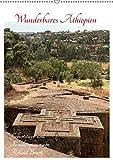 Wunderbares Äthiopien (Wandkalender 2019 DIN A2 hoch): Menschen, Tiere und antike Städte in Äthiopien (Planer, 14 Seiten ) (CALVENDO Orte)