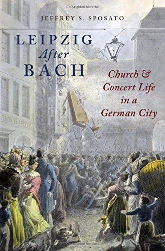 Leipzig After Bach: Church and Concert Life in a German City