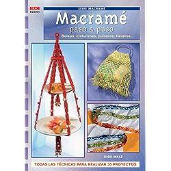 Serie Macramé nº 1. MACRAMÉ PASO A PASO. BOLSOS, CINTURONES, PULSERAS LLAVEROS. (Cp Serie Macrame (drac))
