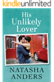 His Unlikely Lover (The Unwanted Series Book 3) (English Edition)