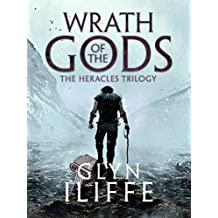 Wrath of the Gods (Heracles Trilogy Book 2)
