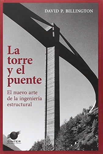La torre y el puente: El nuevo arte de la ingeniería estructural (en castellano)
