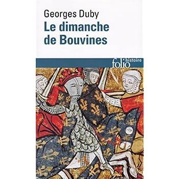 Le Dimanche de Bouvines, 27 juillet 1214