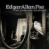Edgar Allan Poe. Hörspiel: Edgar Allan Poe - Folge 1: Die Grube und das Pendel. Hörspiel