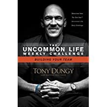 Building Your Team (The Uncommon Life Weekly Challenge) (English Edition)
