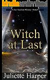 Witch at Last: A Jinx Hamilton Mystery Book 3 (The Jinx Hamilton Mysteries)