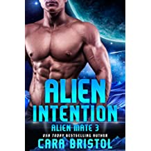Alien Intention (Alien Mate Book 3)