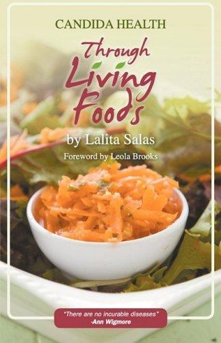 Portada del libro Candida Health Through Living Foods by Lalita Salas (2009-02-13)