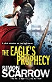 The Eagle's Prophecy (Eagles of the Empire)