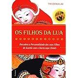 Os Filhos Da Lua (Em Portuguese do Brasil)