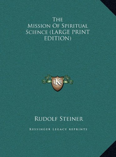 The Mission of Spiritual Science