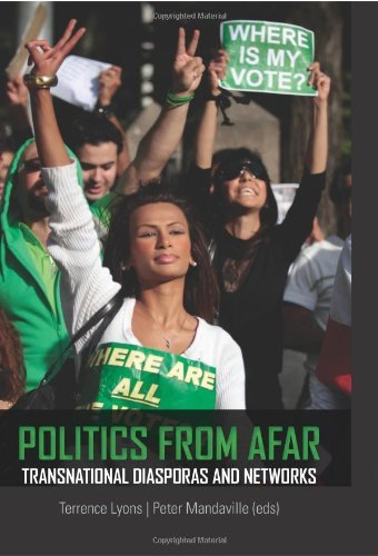 Politics from Afar: Transnational Diasporas and Networks by Terence Lyons (2012-04-18)