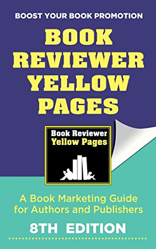 the-book-reviewer-yellow-pages-a-book-marketing-guide-for-authors-and-publishers-8th-edition-english