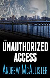 Unauthorized Access (English Edition)