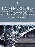 La République et ses symboles : Un territoire de signes