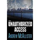 Unauthorized Access (English Edition)