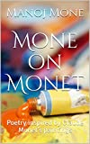 Mone on Monet: Poetry inspired by Claude Monet's paintings
