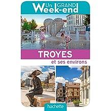 Un Grand Week-End à Troyes