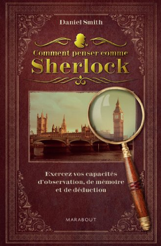 Comment penser comme Sherlock ? (Hors collection) par Daniel Smith
