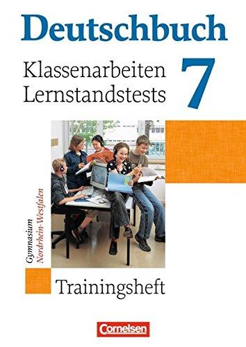 Deutschbuch Gymnasium - Trainingshefte / 7. Schuljahr - Klassenarbeiten, Lernstandstests - Nordrhein-Westfalen,