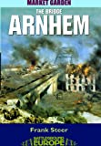 Arnhem: The Bridge (Battleground S.)