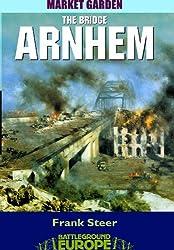 Arnhem: The Bridge (Battleground)