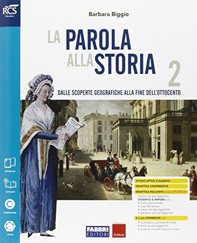 La parola alla storia. Openbook-Extrakit-Osservo e imparo. Per la Scuola media. Con e-book. Con espansione online: 2