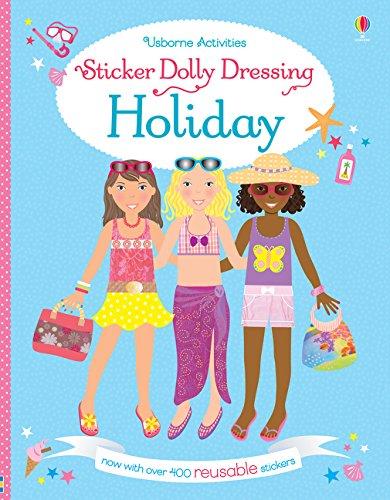 Sticker Dolly Dressing Holiday (Usborne Sticker Dolly Bücher)