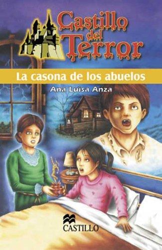 La Casona De Los Abuelos/ The House of the Grandparents (Castillo Del Terror/ Terror Castle) por Ana Luisa Anza