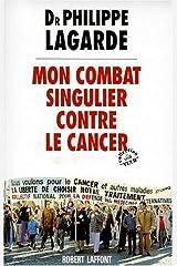 Mon combat singulier contre le cancer Copertina flessibile