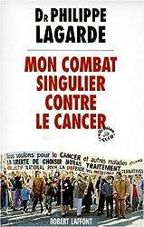 Mon combat singulier contre le cancer