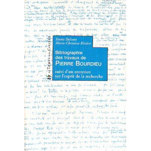 Bibliographie des travaux de Pierre Bourdieu