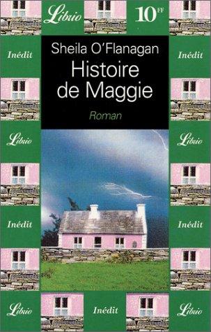 Histoire de Maggie par Sheila 0'Flanagan