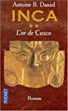 Inca, tome 2 : L'Or de Cuzco