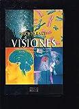 Visiones/Visions