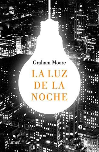 La luz de la noche (NARRATIVA) por Graham Moore