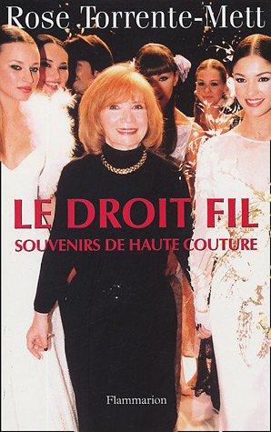 Le Droit Fil : Souvenirs de Haute Couture