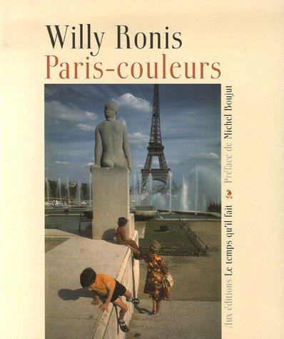 Paris-couleurs par Willy Ronis
