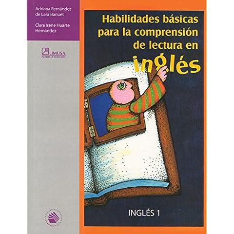 Habilidades basicas para la comprension de la lectura en ingles/ Basic Skills for Reading Comprehension in