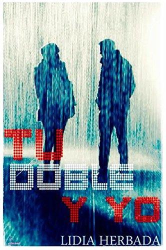 Tu doble y yo (Volumen 3) Comedia Romántica: Dame un mes soltera